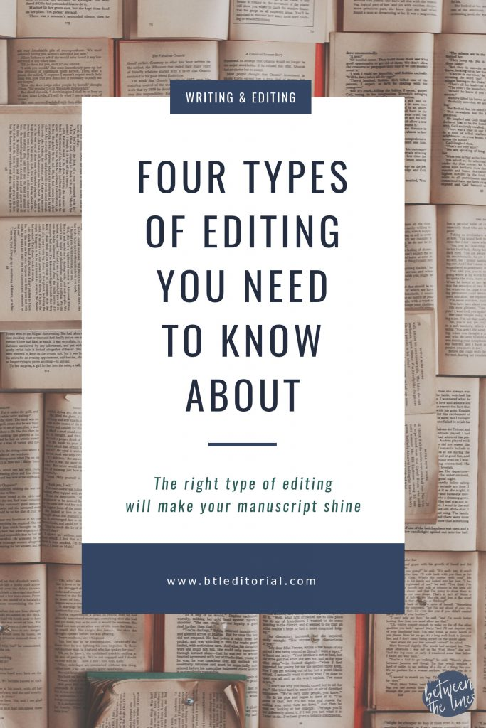 Four Types of Editing Every Author Needs to Know About  | Between the Lines Editorial