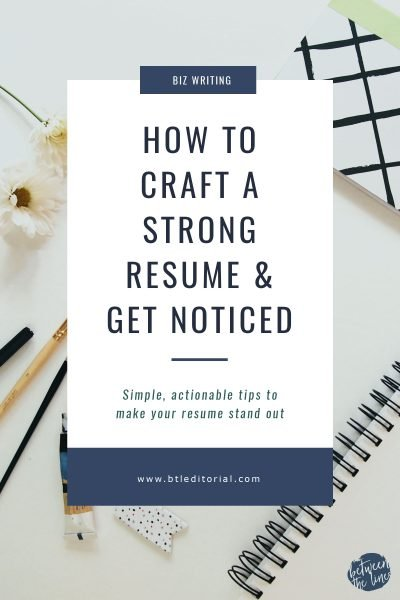 How to Craft a Strong Resume & Get Noticed