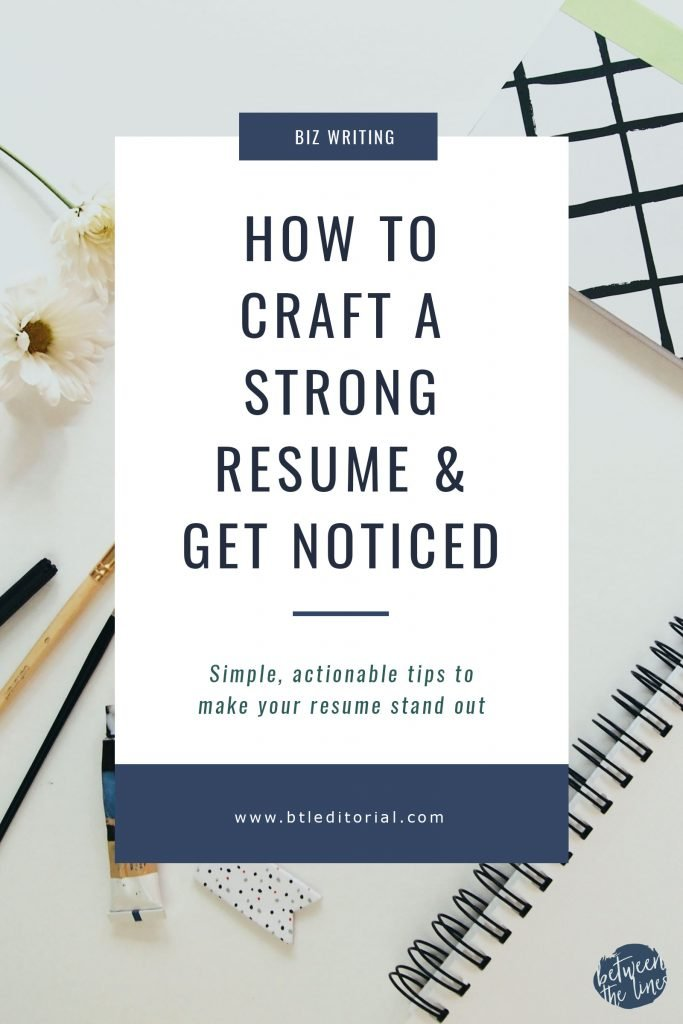 how to craft a strong resume get noticed - Resumes That Get Noticed