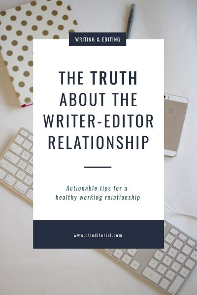 The Truth About the Writer-Editor Relationship