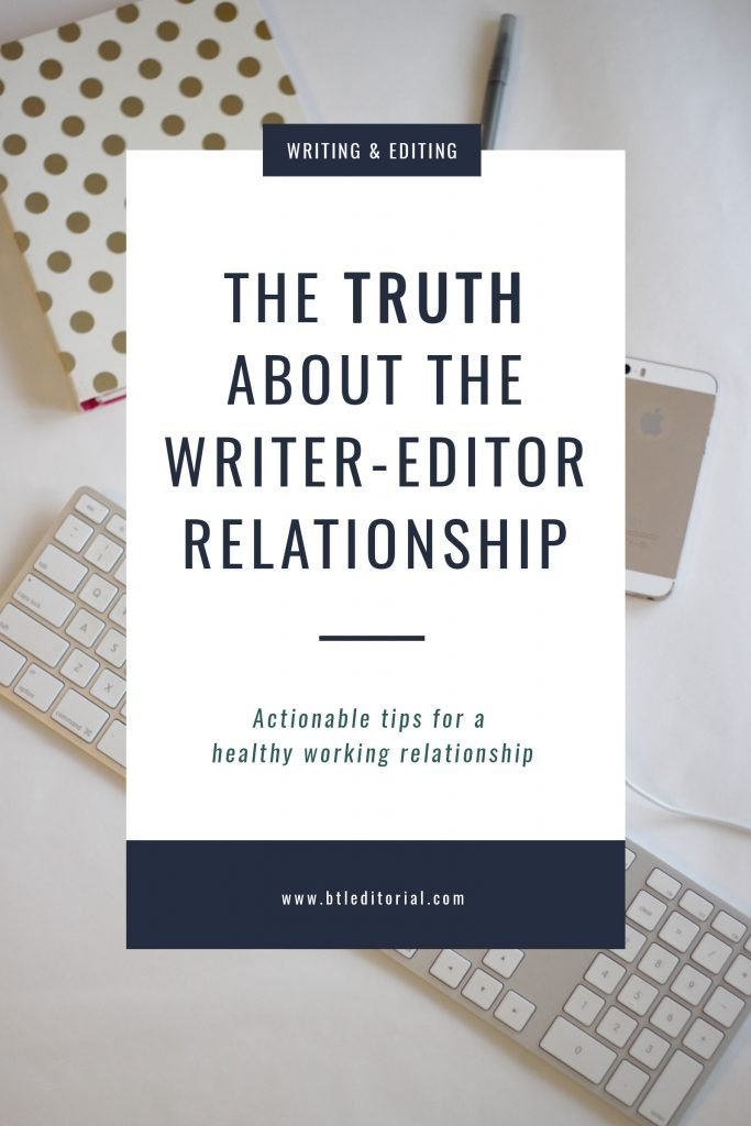 The Truth About the Writer-Editor Relationship | Between the Lines