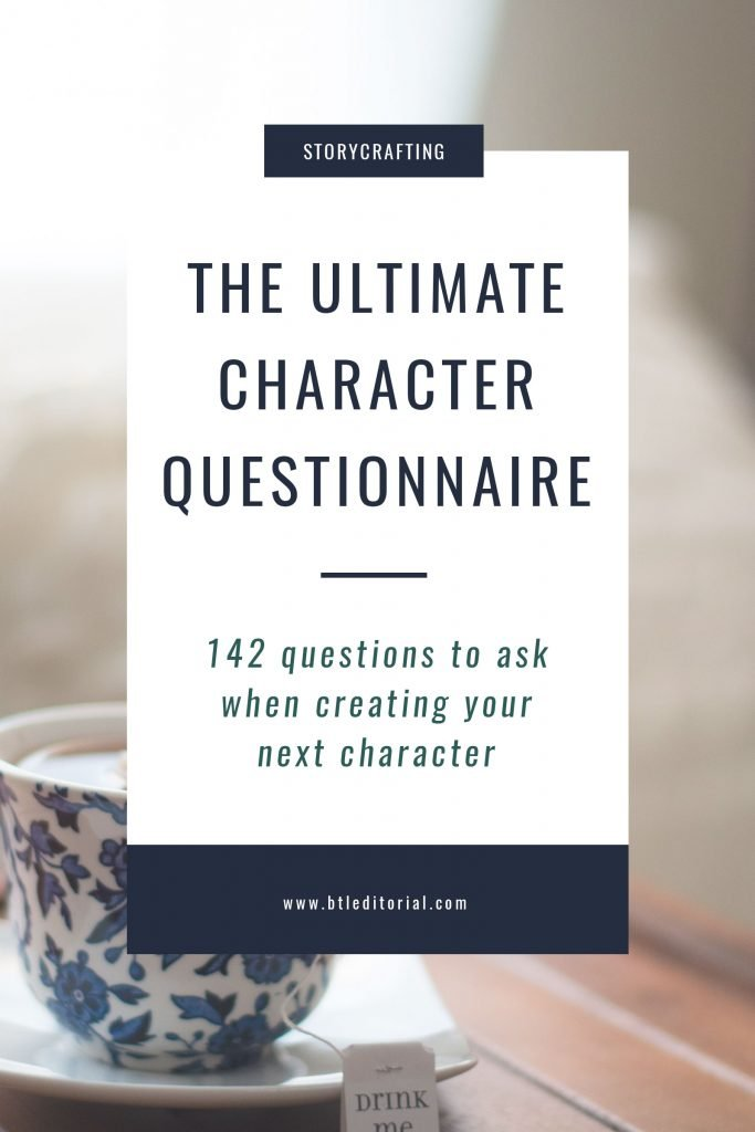 The Ultimate Character Questionnaire | Between the Lines Editorial
