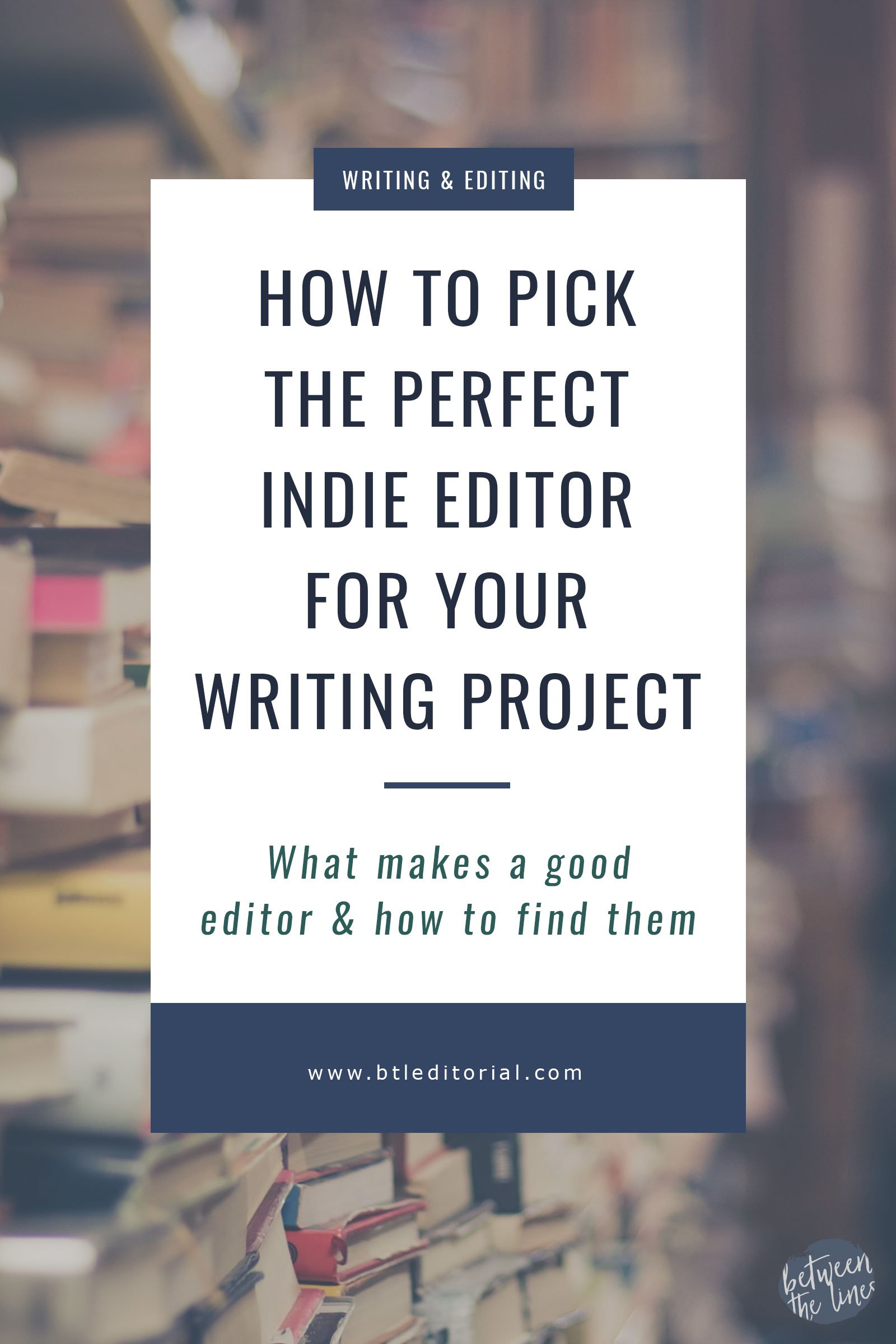 How to Pick the Perfect Indie Editor for Your Writing Project | Self-publishing is flourishing and indie writers need editors too! How do you find the perfect editor?