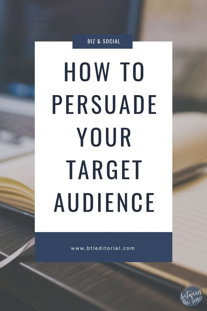 How to Persuade Your Target Audience