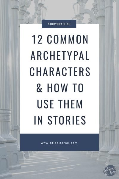 The 12 Common Archetypal Characters in Storytelling & How to Use Them