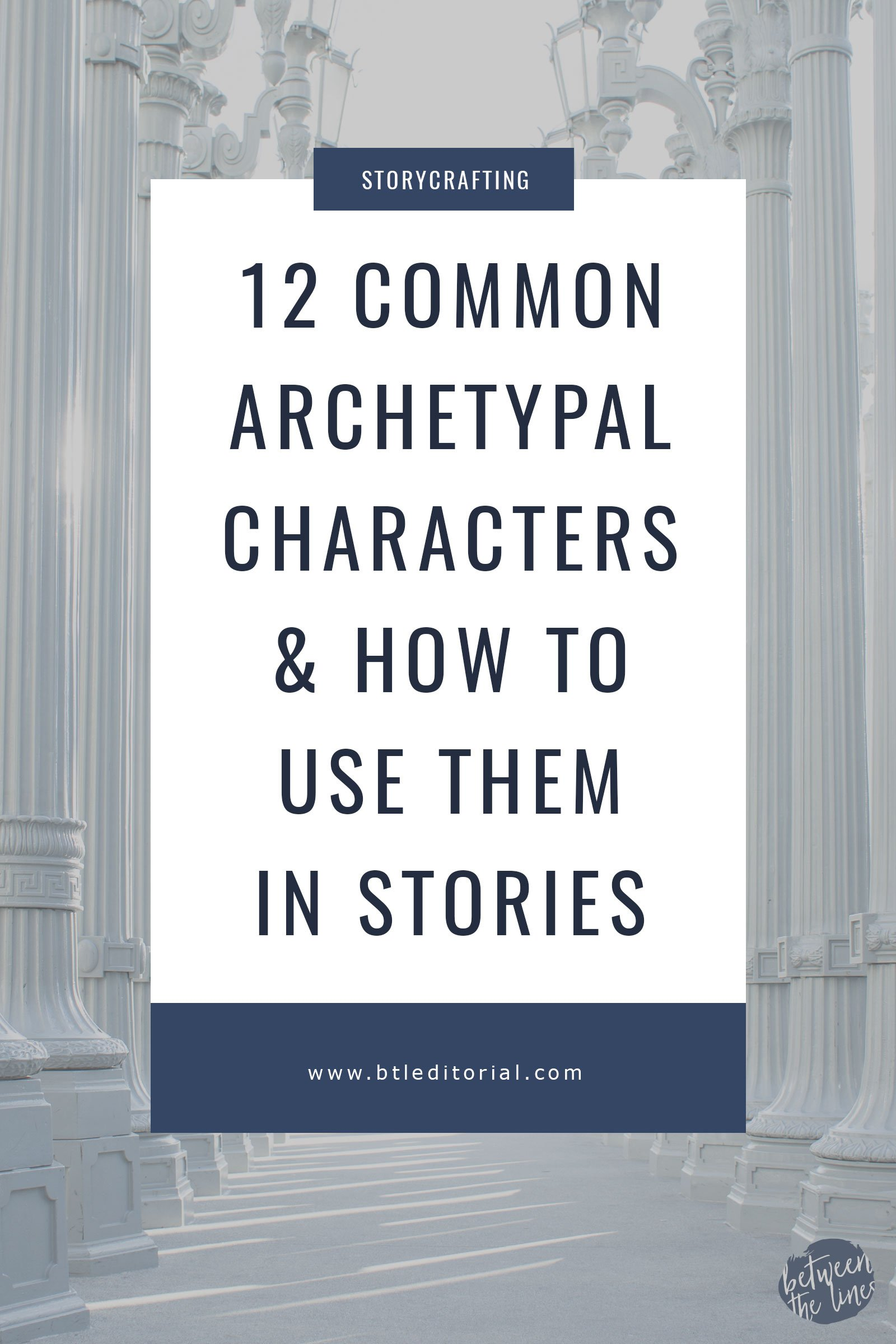 12 Common Archetypal Characters & How to Use Them in Storytelling