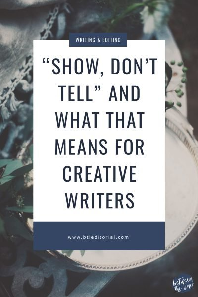"""Show, Don't Tell"" and What that Means for Creative Writers"