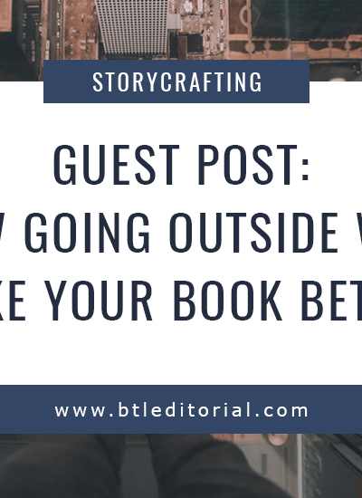 How Going Outside Will Make Your Book Better