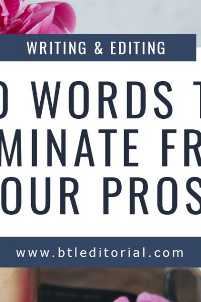 40 Crutch Words to Eliminate from Your Prose