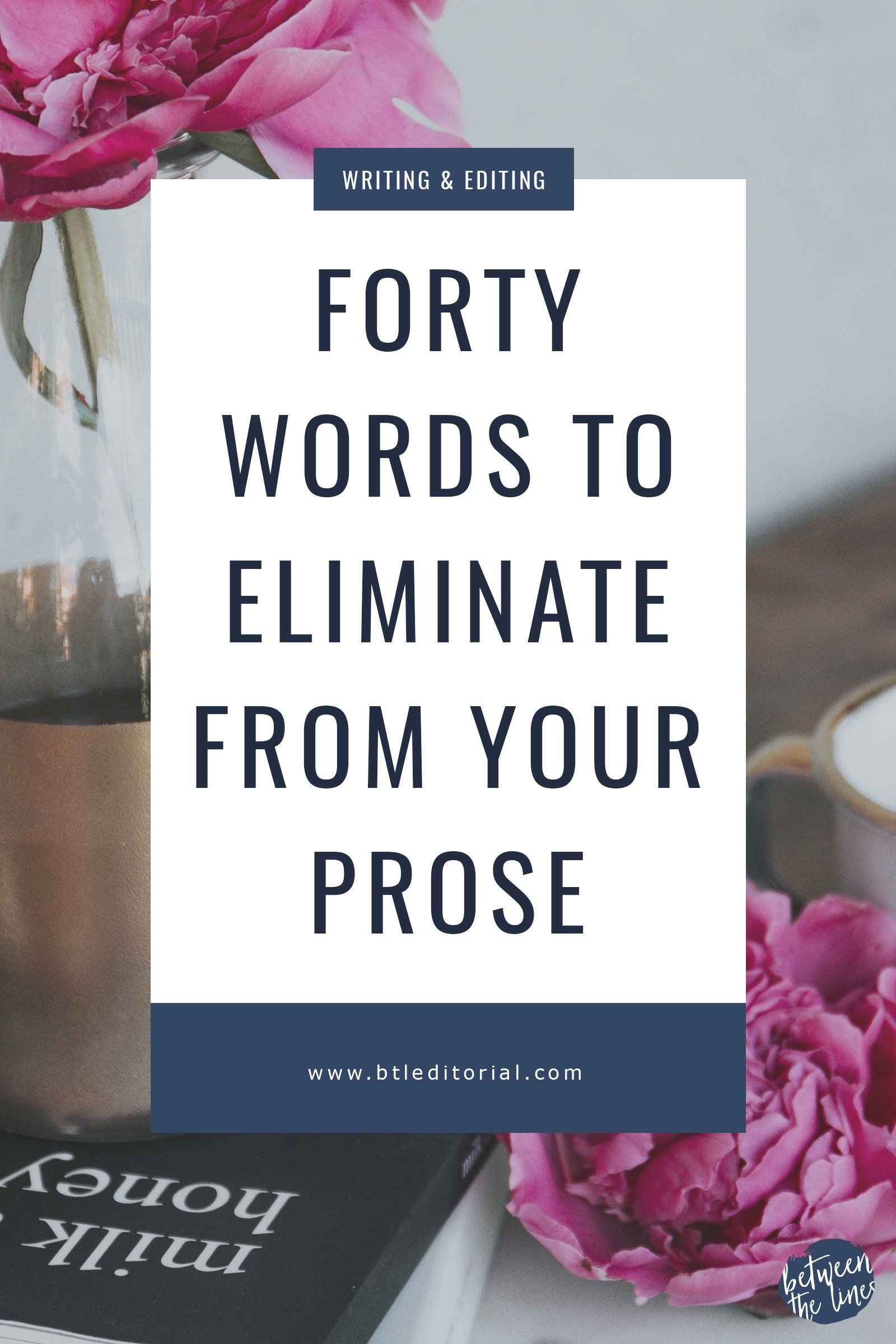 40 Crutch Words to Eliminate from Your Prose | Tighten your copy by removing these common crutch words!