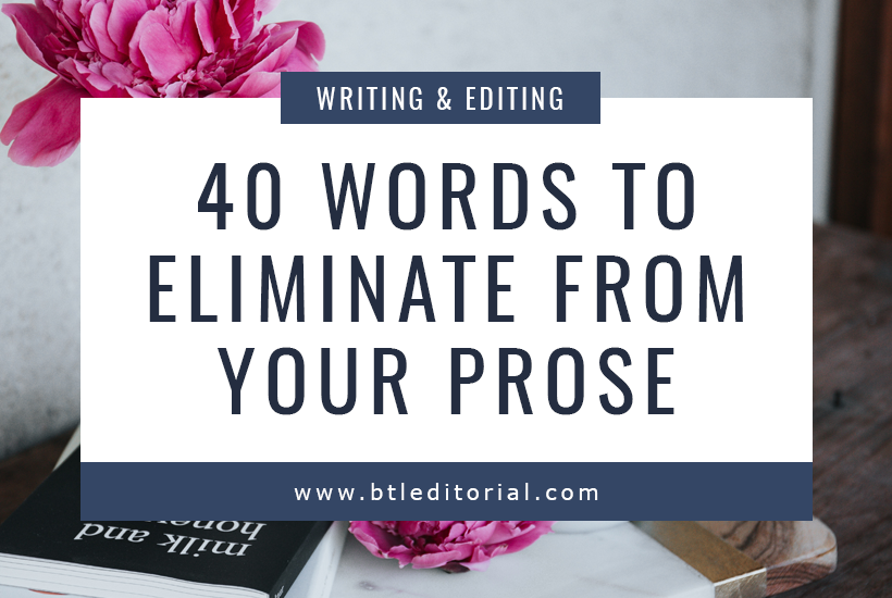 40 Crutch Words to Eliminate from Your Prose | Between the Lines Editorial