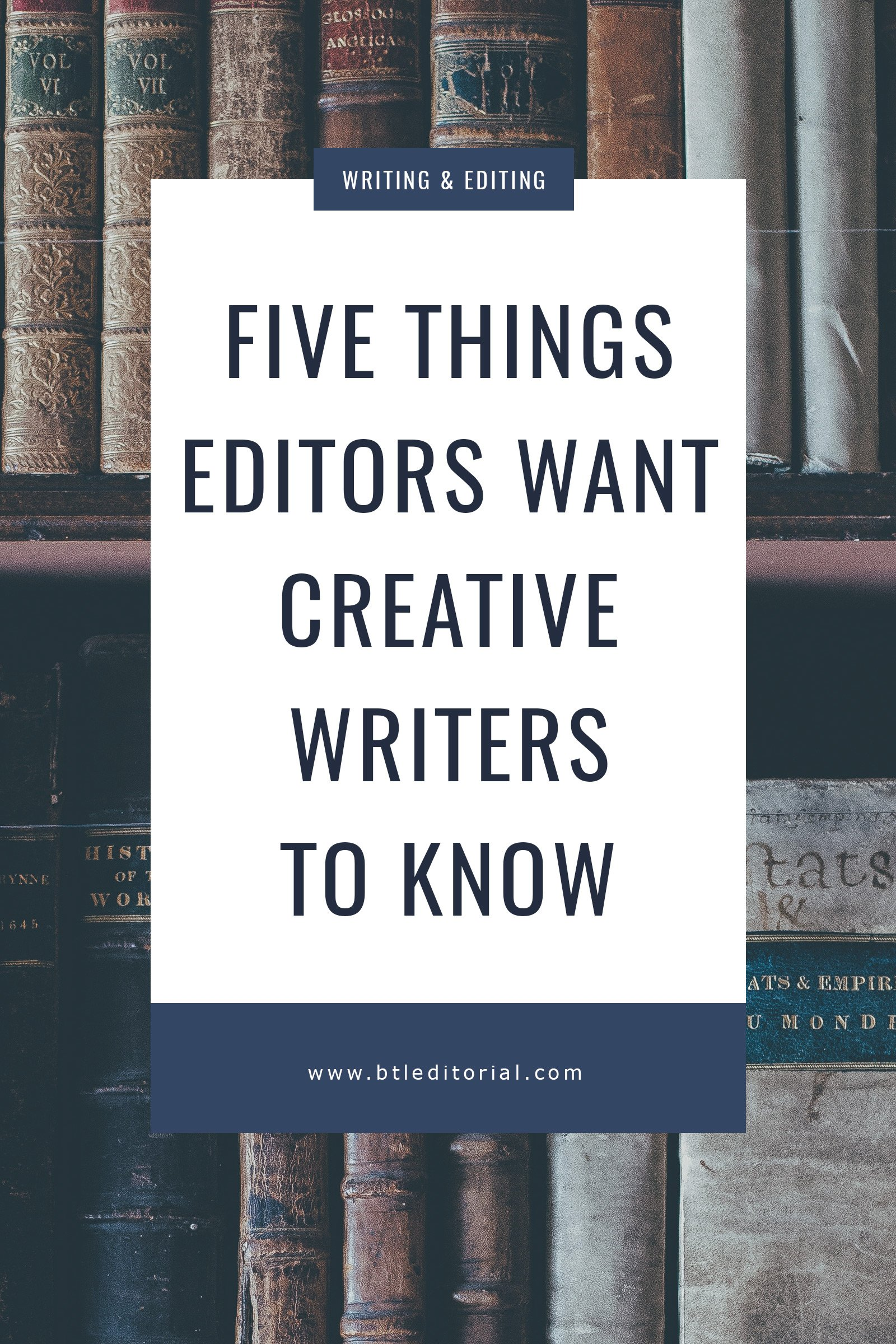 Five Things Editors Wish Creative Writers Knew | Between the Lines Editorial