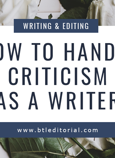How to Handle Criticism as Writer | Between the Lines Editorial