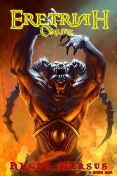 Eretriah Online: A LitRPG Book