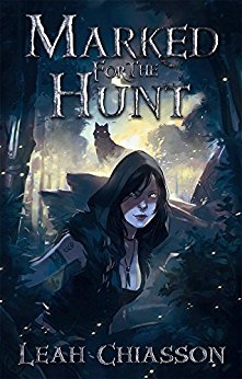 Marked for the Hunt by Leah Chiasson