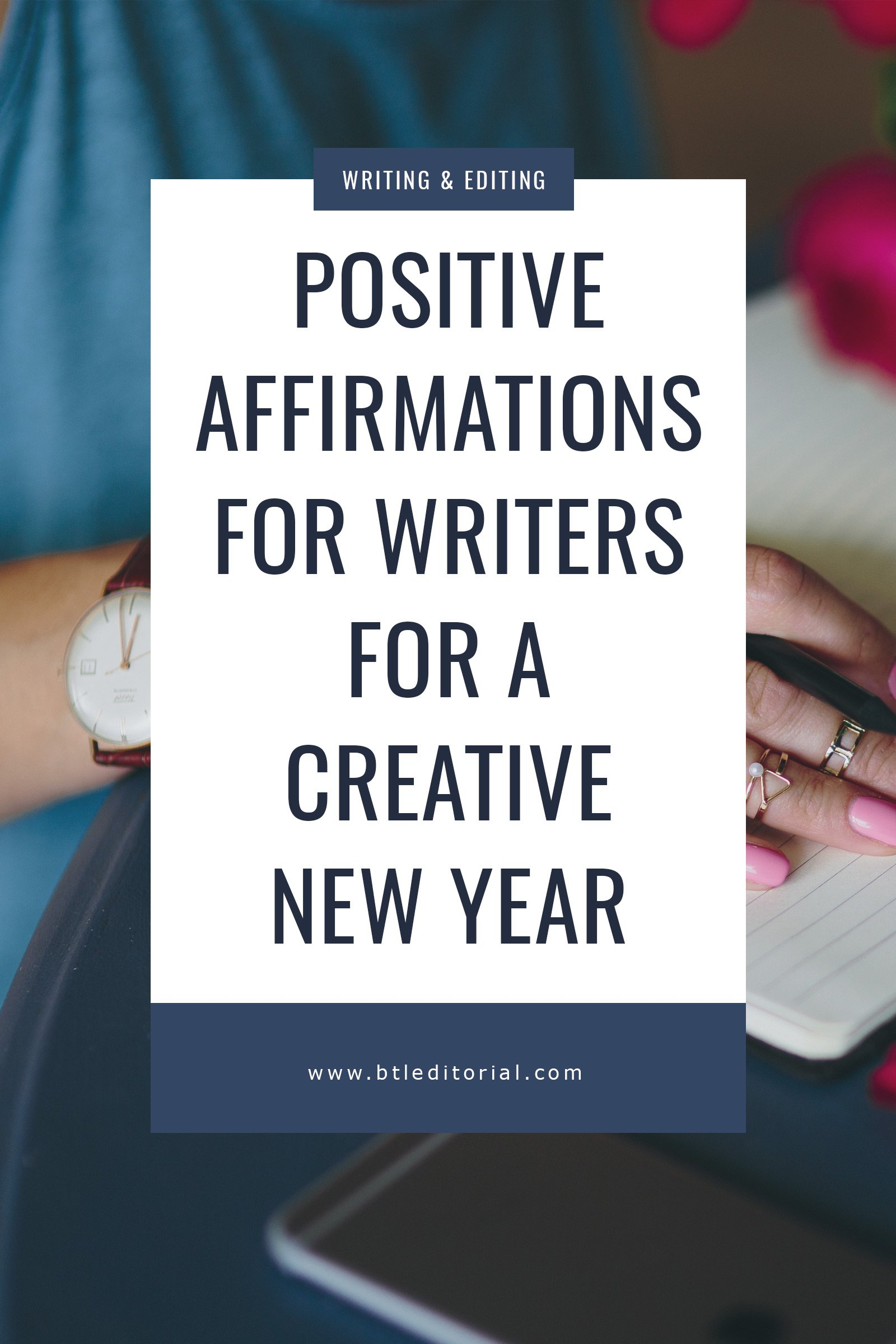 Affirmations for Writers | Between the Lines Editorial