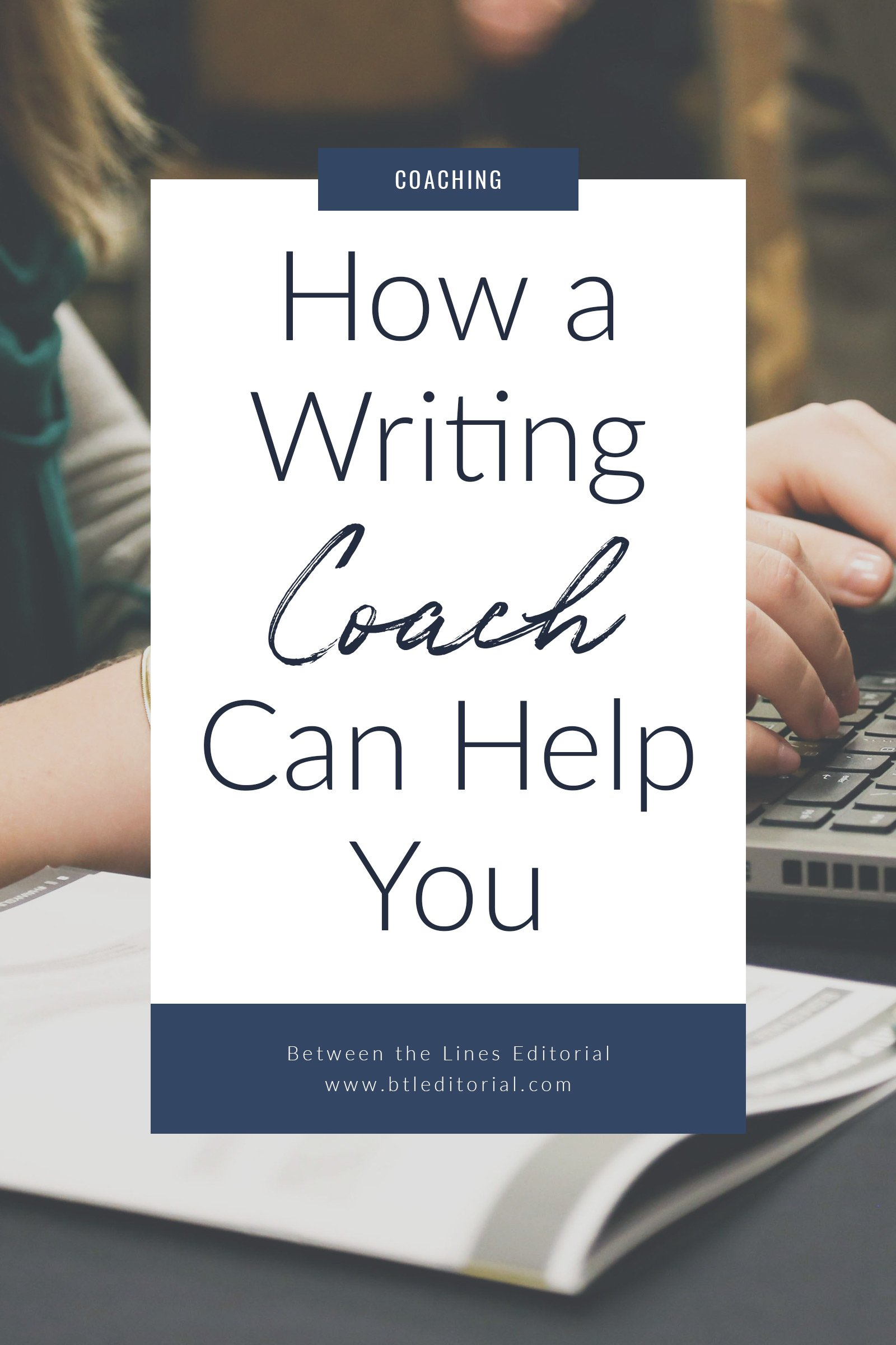 How a Writing Coach Can Help You
