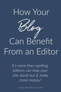 Editors can help you with your blog or website | blog editing, blogging tools, website resources, blog editor, editor for blog