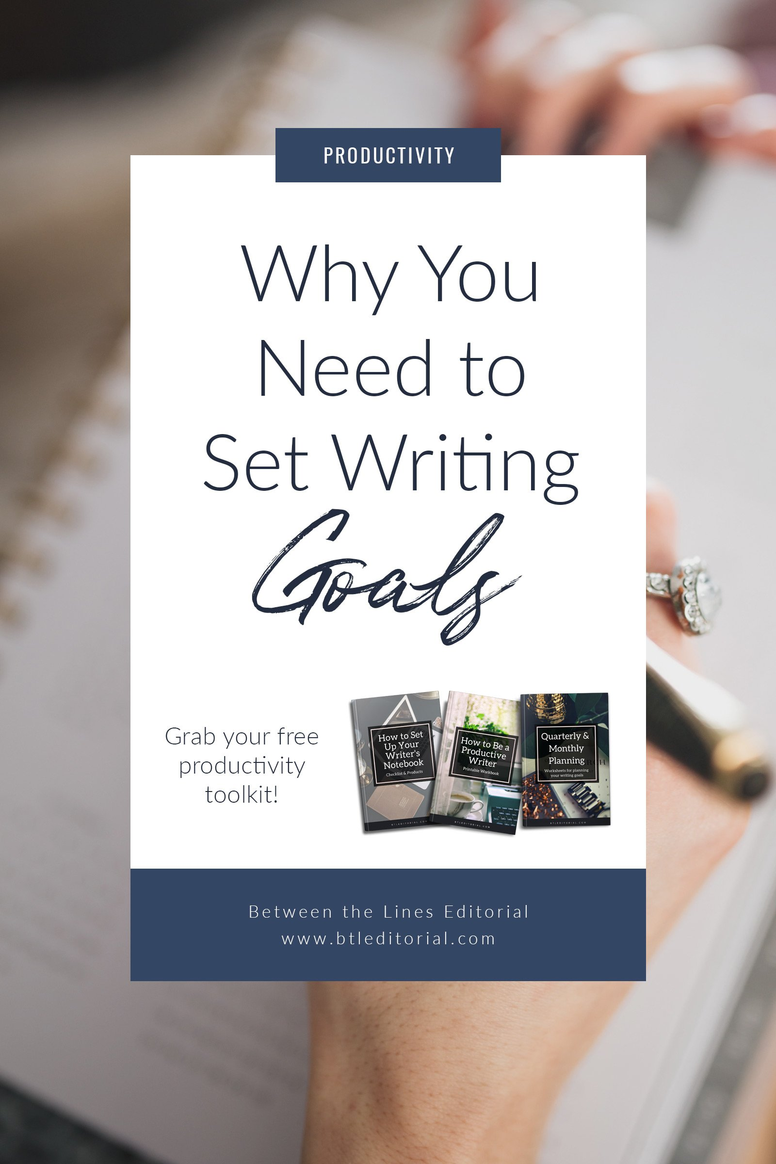 Writing goals are an important part of being a more productive writer. Get your free productivity toolkit today. | productive writer, productivity for writers, goal setting, writing goals