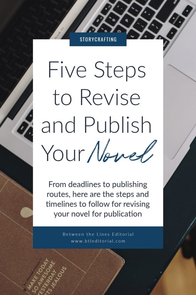 Writing a novel? Here are five steps to make novel revisions painless.