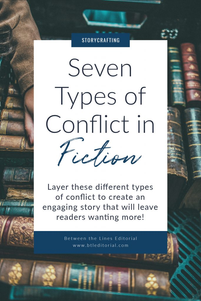 There are seven main types of conflict in stories. You can use multiple types of conflict to layer your story, giving readers a rich experience and leaving them wanting more. | Between the Lines Editorial