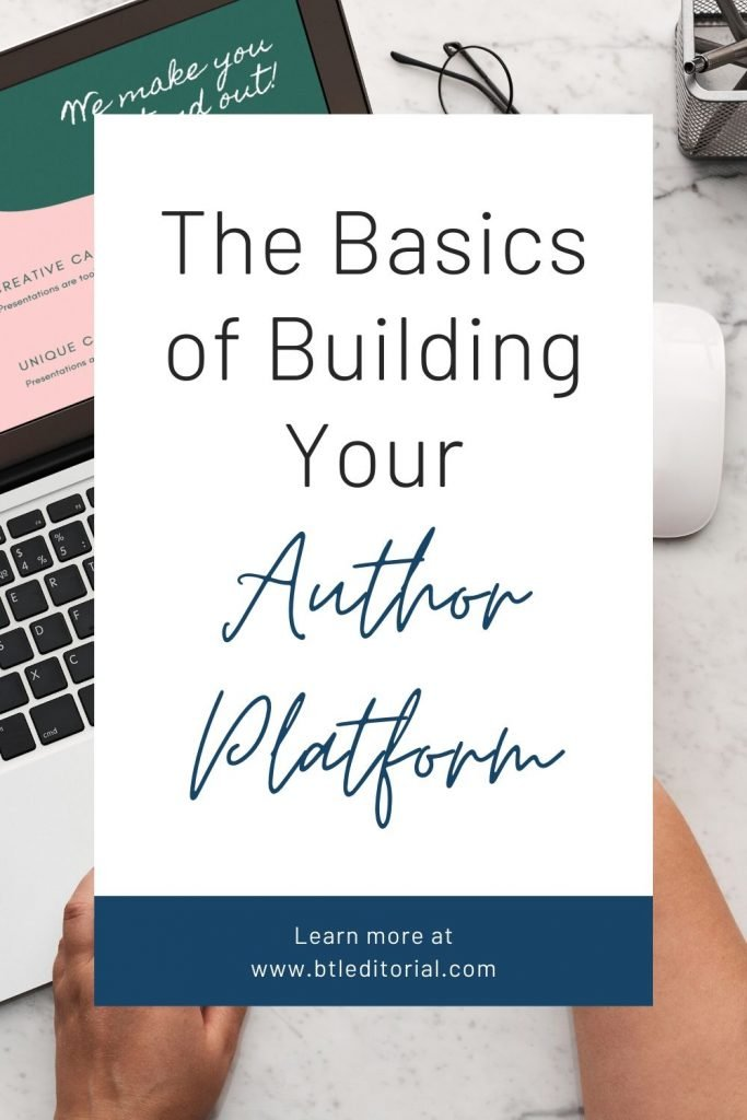Six Mistakes to Avoid on Your Author Platform - Between the Lines Editorial | author platform, marketing for authors, social media marketing for authors, marketing for writers, marketing tips for writers