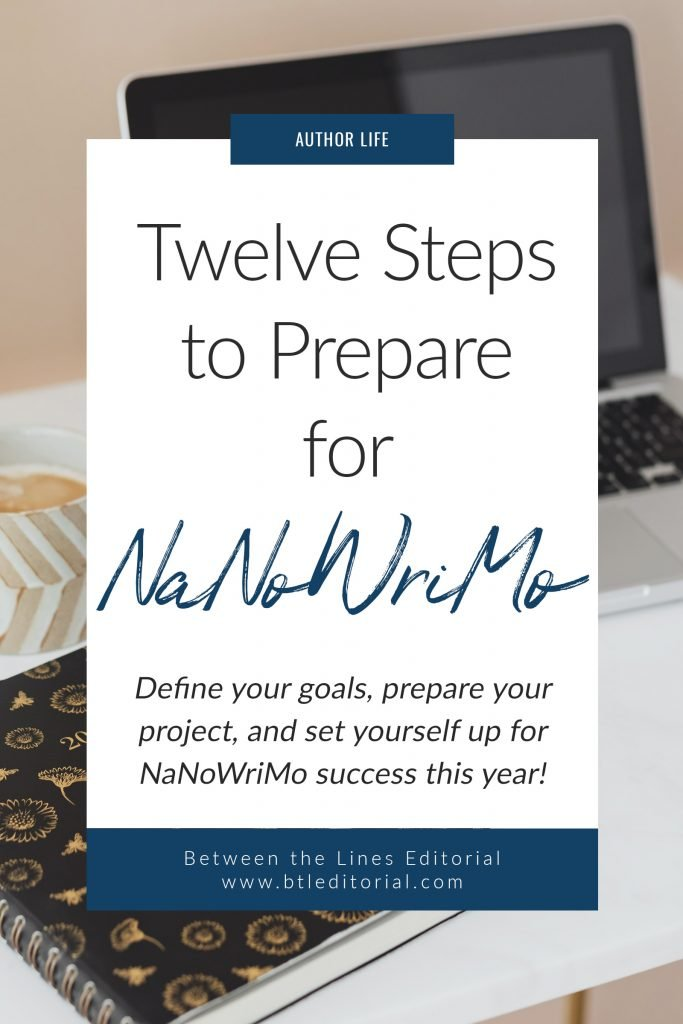 12 Steps to Prepare for NaNoWriMo | Between the Lines Editorial