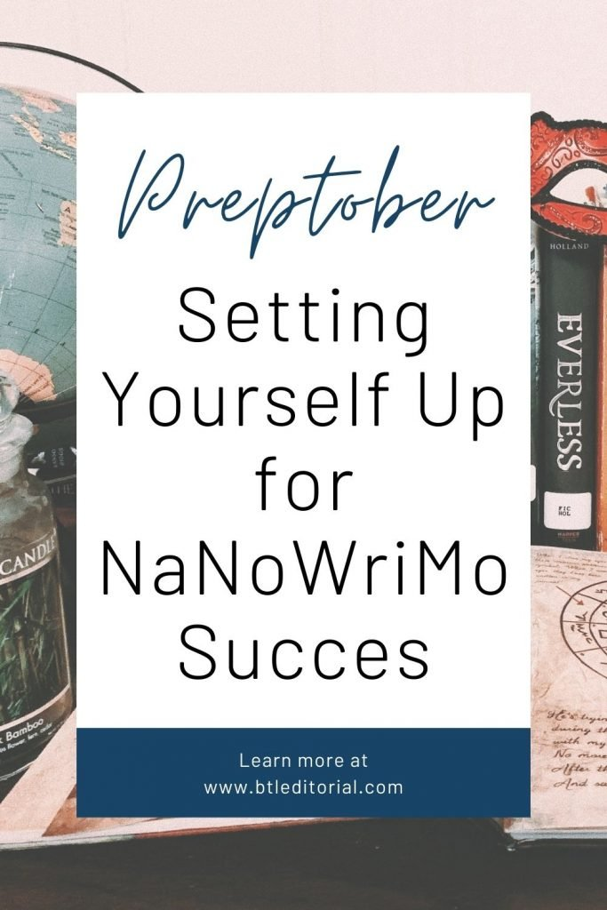 Preptober: Setting Yourself Up for NaNoWriMo Success