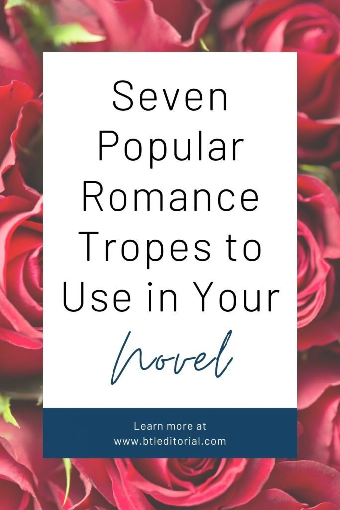 Seven Romance Tropes to Use in Your Novel
