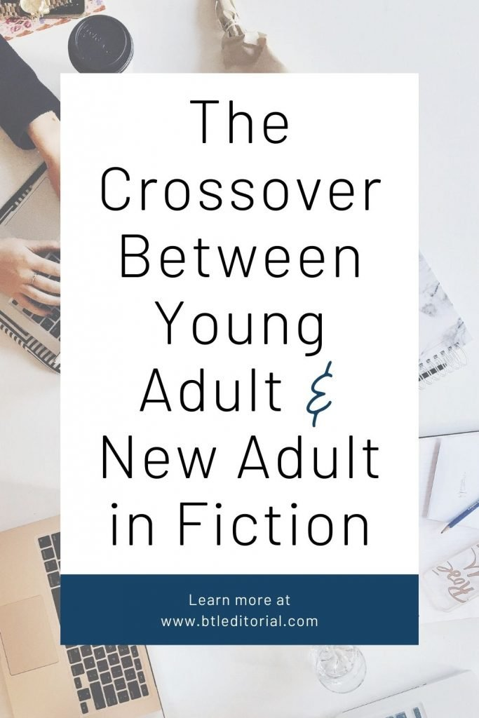 The Crossover Between Young Adult & New Adult in Fiction | Between the Lines Editorial
