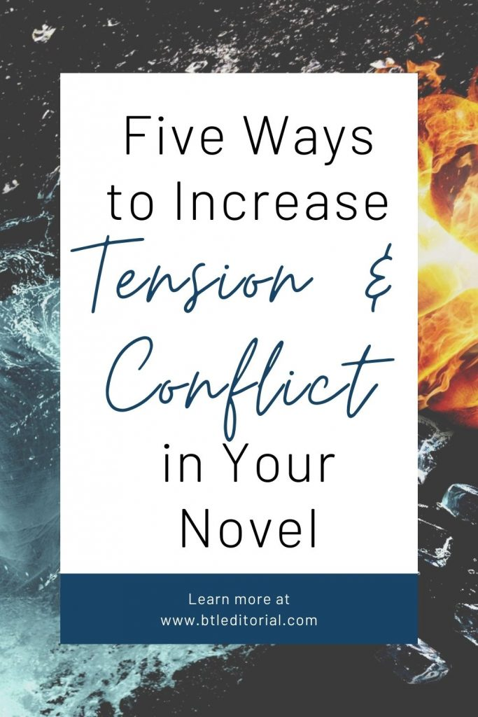 Five Ways to Increase Tension and Conflict in Your Novel